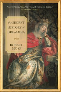 Cover The Secret History of Dreaming