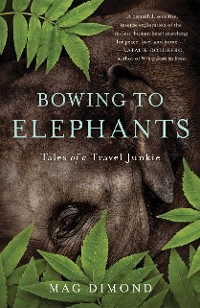 Cover Bowing to Elephants
