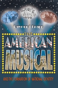 Cover The American Musical and the Formation of National Identity