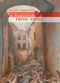 Cover A Partisan from Vilna