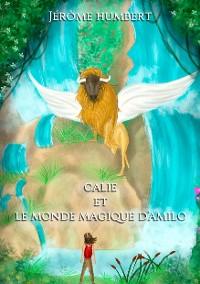 Cover Calie et le monde magique d'Amilo