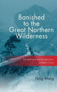 Cover Banished to the Great Northern Wilderness