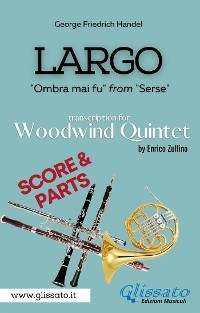 Cover Largo - Woodwind Quintet (score & parts)