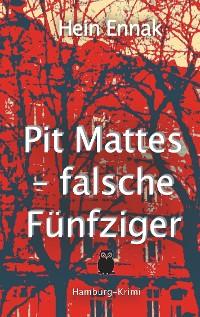 Cover Pit Mattes - falsche Fünfziger