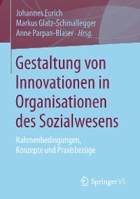 Cover Gestaltung von Innovationen in Organisationen des Sozialwesens