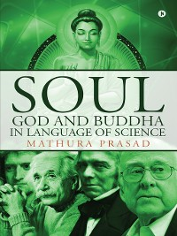 Cover Soul, God and Buddha in Language of Science