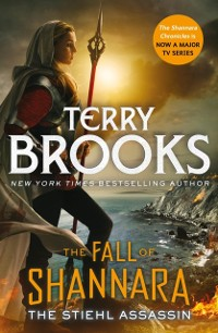 Cover Stiehl Assassin: Book Three of the Fall of Shannara