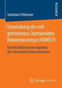 Cover Entwicklung des seilgetriebenen, humanoiden Roboterprototyps HUMECH