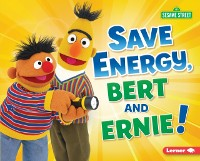 Cover Save Energy, Bert and Ernie!