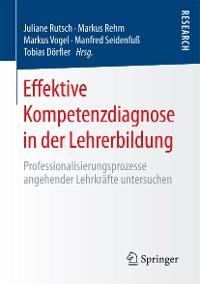 Cover Effektive Kompetenzdiagnose in der Lehrerbildung