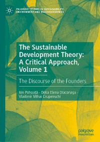 Cover The Sustainable Development Theory: A Critical Approach, Volume 1