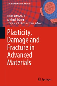 Cover Plasticity, Damage and Fracture in Advanced Materials