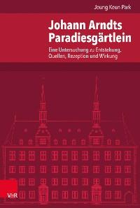 Cover Johann Arndts Paradiesgärtlein