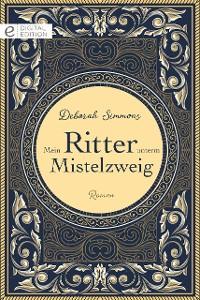 Cover Mein Ritter unterm Mistelzweig