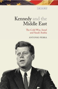 Cover Kennedy and the Middle East
