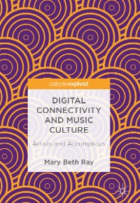 Cover Digital Connectivity and Music Culture