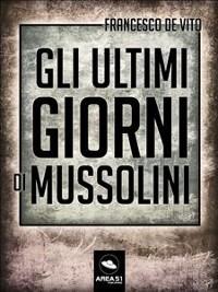 Cover Gli ultimi giorni di Mussolini
