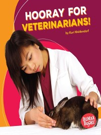 Cover Hooray for Veterinarians!