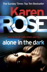 Cover Alone in the Dark (The Cincinnati Series Book 2)