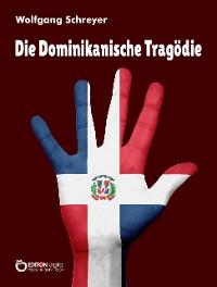 Cover Die Dominikanische Tragödie
