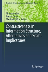 Cover Contrastiveness in Information Structure, Alternatives and Scalar Implicatures