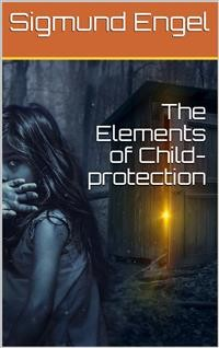 Cover The Elements of Child-protection