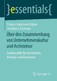 Cover Über den Zusammenhang von Unternehmenskultur und Architektur