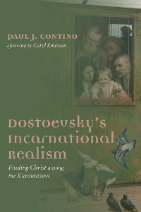 Cover Dostoevsky's Incarnational Realism