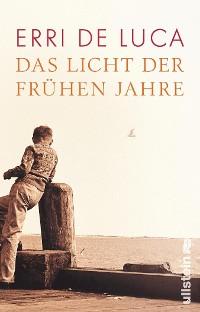 Cover Das Licht der frühen Jahre