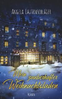 Cover Mein zauberhafter Weihnachtsladen