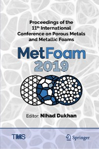 Cover Proceedings of the 11th International Conference on Porous Metals and Metallic Foams (MetFoam 2019)