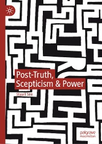 Cover Post-Truth, Scepticism & Power