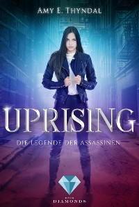 Cover Uprising (Die Legende der Assassinen 1)