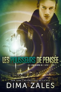 Cover Les Pousseurs de pensée: Les Dimensions de l'esprit: Tome 2