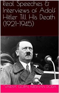 Cover Real Speeches & Interviews of Adolf Hitler Till His Death (1921-1945)