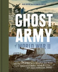 Cover The Ghost Army of World War II