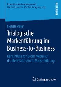 Cover Trialogische Markenführung im Business-to-Business