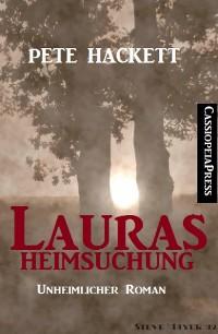 Cover Lauras Heimsuchung (Unheimlicher Roman)