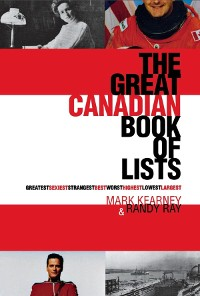 Cover The Great Canadian Book of Lists