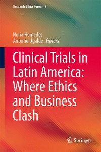 Cover Clinical Trials in Latin America: Where Ethics and Business Clash