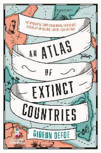 Cover An Atlas of Extinct Countries
