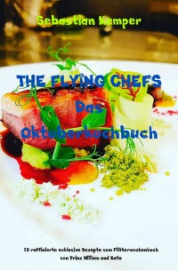 Cover THE FLYING CHEFS Das Oktoberkochbuch