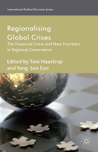 Cover Regionalizing Global Crises