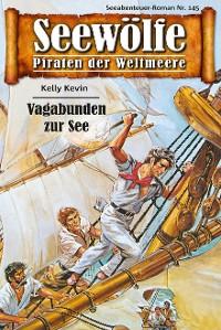 Cover Seewölfe - Piraten der Weltmeere 145