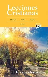 Cover Lecciones Cristianas libro del alumno trimestre de primavera 2018