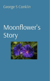Cover Moonflower's Story