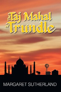 Cover The Taj Mahal of Trundle
