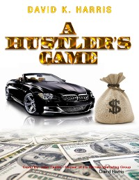 Cover A Hustler's Game