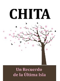 Cover Chita: un Recuerdo de la Última Isla (Translated)