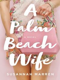 Cover A Palm Beach Wife